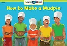 How to Make a Mudpie Learn to Read, Fun & Fantasy (Learn to Read, Read to Learn