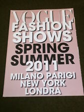 VOGUE ITALIA FASHION SHOWS - SPRING SUMMER 2011