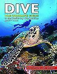Dive : The Ultimate Guide to the World's Top Dive Locations by Monty Halls (2008