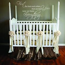 """First we had each other,then we had you. LARGE SIZE,22 """"x 36"""",nursery wall decal"""