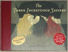 THREE INCESTUOUS SISTERS ~ AUDREY NIFFENEGGER ~ SIGNED ~ 1st PRINT ~ ILLUS ~ HC