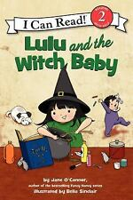 I Can Read Level 2: Lulu and the Witch Baby by Jane O'Connor (2014, Paperback)