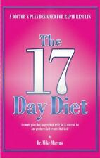 The 17 Day Diet: A Doctor's Plan Designed for Rapid Results by