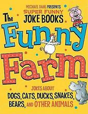 The Funny Farm: Jokes About Dogs, Cats, Ducks, Snakes, Bears, and Othe-ExLibrary