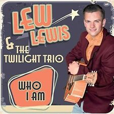 Who I Am - Lew & The Twilight Trio Lewis (2016, CD NIEUW)
