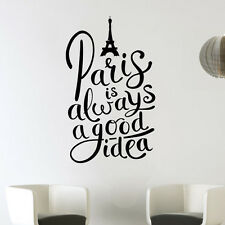 PARIS sempre una buona idea Torre Eiffel Amore Wall Art Decalcomania Decorazione Adesivo Vinile