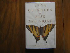 ANNA  QUINDLEN   Best Seller Signed  Book(RISE  AND  SHINE-2006  First  Edition)