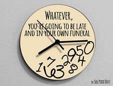 Whatever, you're going to be late...Funeral - Round Beige - Wall Clock