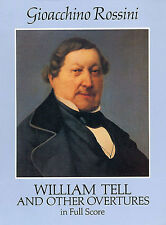 Gioacchino Rossini William Tell & Other Overtures Play Music Score Book