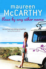 Rose by Any Other Name by Maureen McCarthy Paperback Book