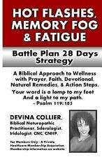 Hot Flashes, Memory Fog, and Fatigue Battle Plan 28 Days Strategy : A...