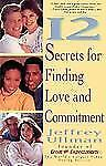 12 Secrets To Finding Love & Commitment Jeffrey Ullman very good paperback