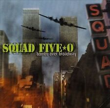 Bombs over Broadway by Squad Five-O (CD, Aug-2000) Free Ship #EU94