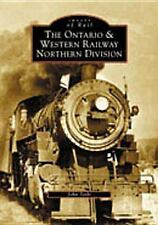 Images of Rail Ser.: The Ontario and Western Railway Northern Division by...