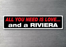 All you need is a Riviera sticker 7 yr water & fade proof vinyl cruiser boat