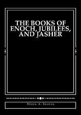 The Books of Enoch, Jubilees, and Jasher : [Large Print Edition] by Derek...