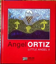 ANGEL ORTIZ LITTLE BEL CATALOGO DI 230 PAGINE - raro! grecoarte
