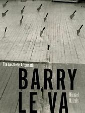 Barry le Va : The Aesthetic Aftermath by Michael Maizels (2015, Paperback)