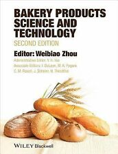 BAKERY PRODUCTS SCIENCE AND TEC - WEIBIAO ZHOU, ET AL. Y. H. HUI (HARDCOVER) NEW