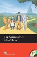 Baum, L. Frank - The Wizard of Oz: Pre-intermediate (Macmillan Readers)