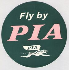 """1950'S """"FLY BY PIA""""  PAKISTAN INTERNATIONAL AIRLINES LUGGAGE LABEL"""