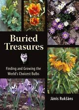 Buried Treasures: Finding and Growing the World's Choicest Bulbs-ExLibrary