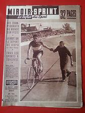 03/09/1956 miroir sprint n°535 CYCLISME CHAMPIONNATS DU MONDE SUR PISTE ANQUETIL