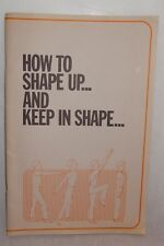 How to Shape Up...and Keep in Shape Booklet 1976 Skin Care Acne FL Citrus
