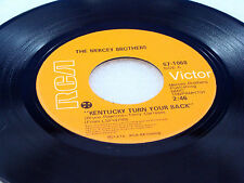 THE MERCEY BROTHERS - Kentucky Turn Your Back / Never Ending Song Of Love -1972