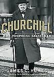 Churchill : The Prophetic Statesman by James C. Humes (2012, CD, Unabridged)