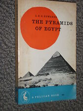 Pelican Book A168 The Pyramids of Egypt by I.E.S. Edwards 1961 Illustrated