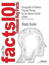 Outlines and Highlights for Pediatric Physical Therapy by Jan Stephen Tecklin...