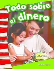 Primary Source Readers Content and Literacy: Todo Sobre el Dinero (All about...