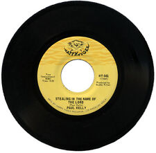 """PAUL KELLY  """"STEALING IN THE NAME OF THE LORD""""    NORTHERN SOUL   LISTEN!"""
