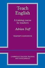 Teach English Trainer's handbook: A Training Course for Teachers (Camb-ExLibrary