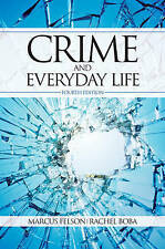 Crime and Everyday Life Marcus Felson, social science study book