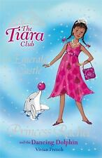 Princess Rachel and the Dancing Dolphin (The Tiara Club)-ExLibrary
