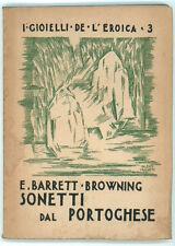 BARRETT BROWNING ELISABETH SONETTI DAL PORTOGHESE L'EROICA 1940 I GIOIELLI 3