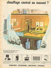 Publicité 1966 FRANCIA chauffage central au mazout  confort économie sécurité
