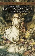 Goblin Market and Other Poems (Dover Thrift Editions) by Christina Rossetti