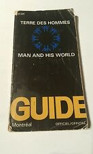Man and his world guide, montreal  - terre des hommes guide 1968