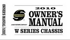 2010 Workhorse W Series Chassis Owners Manual User Guide