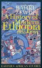 A History of Modern Ethiopia, 1855-1991: Second Edition, Bahru