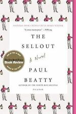NEW BOOK + FREE SHIPPING! The Sellout : A Novel by Paul Beatty (2016, Paperback)