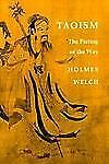 Taoism: The Parting of the Way Welch Jr., Holmes H. Paperback