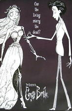 "CORPSE BRIDE POSTER ""CAN THE LIVING MARRY THE DEAD"" TIM BURTON'S CORPSE BRIDE"