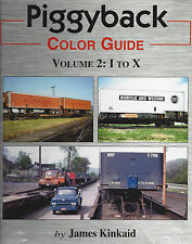 PIGGYBACK COLOR GUIDE, Vol. 2 -- (Owners) I to X: trailers, flatcars, containers
