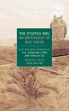 New York Review Books Classics: The Stuffed Owl : An Anthology of Bad Verse...
