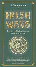 IRISH WAYS by RON KAVANA unopened 4 CD set Story Of Ireland song, music, poetry