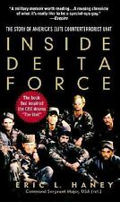 Inside Delta Force : The Story of America's Elite Counterterrorist Unit by...